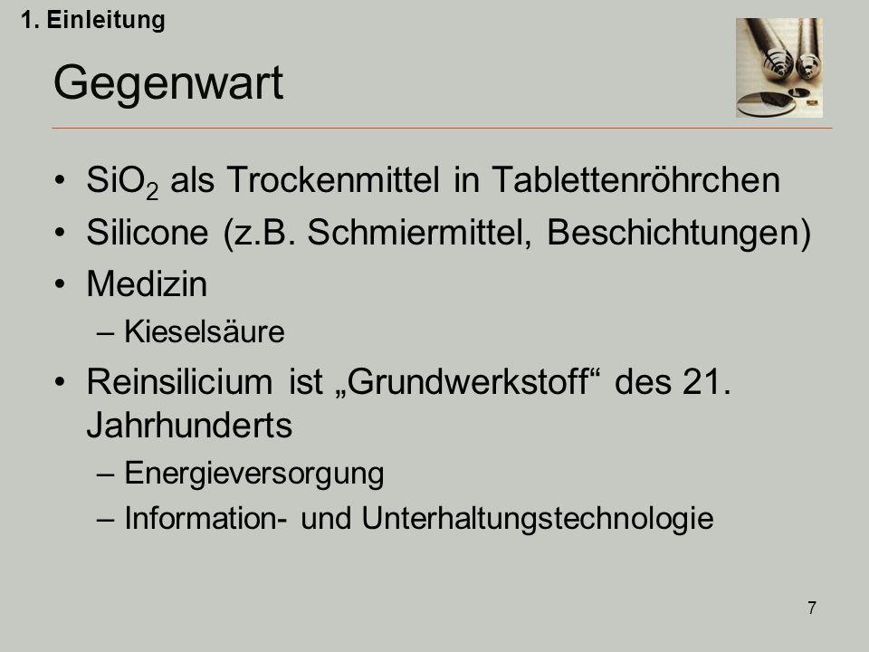 7 Gegenwart SiO 2 als Trockenmittel in Tablettenröhrchen Silicone (z.B.