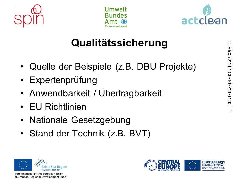 11. März 2011 | Netzwerk-Workshop | 7 Qualitätssicherung Quelle der Beispiele (z.B.
