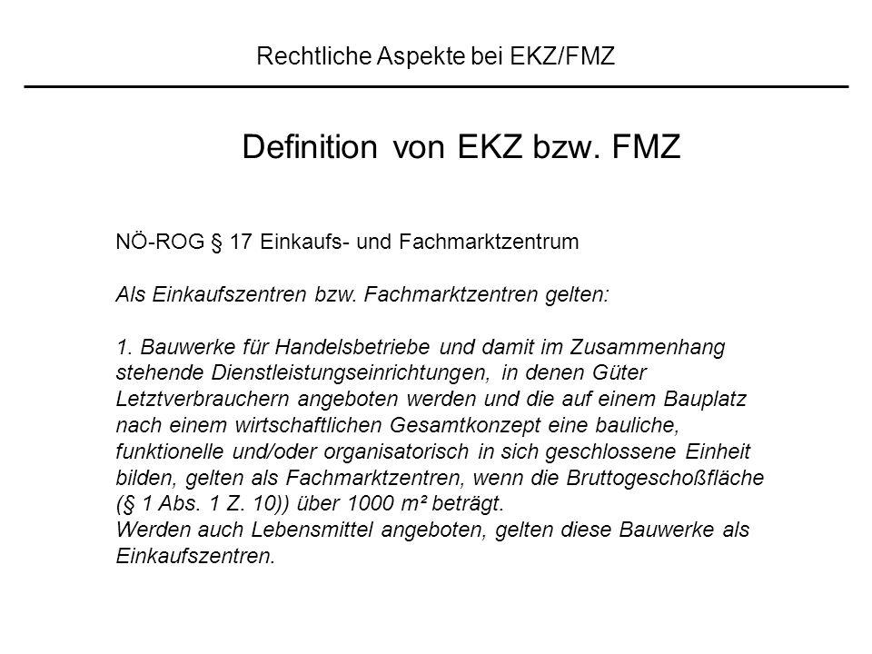 Rechtliche Aspekte bei EKZ/FMZ Definition von EKZ bzw.