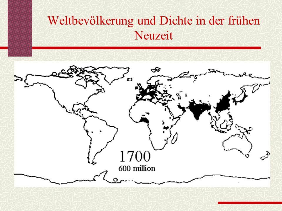 Weltbevölkerung und Dichte in der frühen Neuzeit