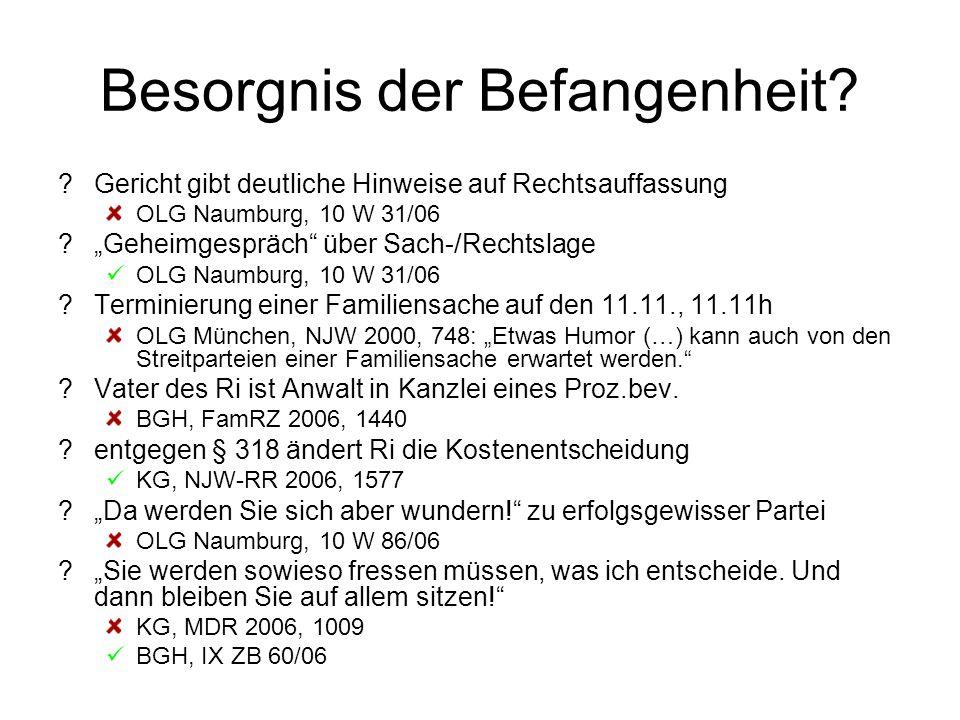 """Besorgnis der Befangenheit? ?Gericht gibt deutliche Hinweise auf Rechtsauffassung OLG Naumburg, 10 W 31/06 ?""""Geheimgespräch"""" über Sach-/Rechtslage OLG"""