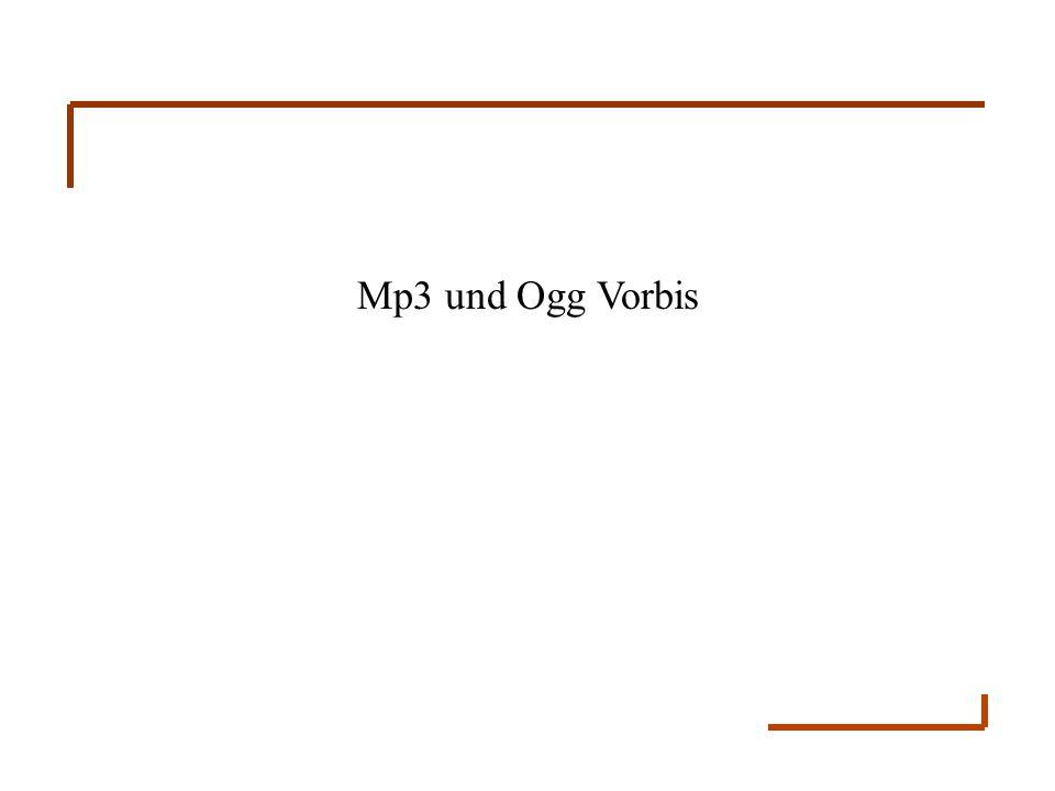 Mp3 und Ogg Vorbis