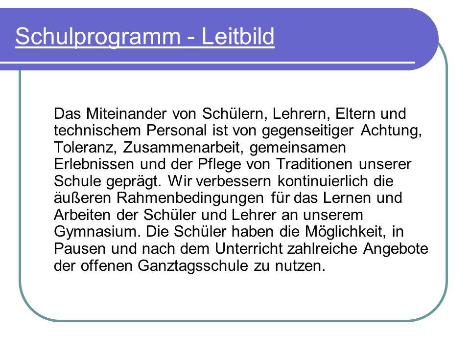 Schulprogramm - Leitbild Das A.-v.-Humboldt-Gymnasium pflegt ein mathematisch- naturwissenschaftliches Profil.