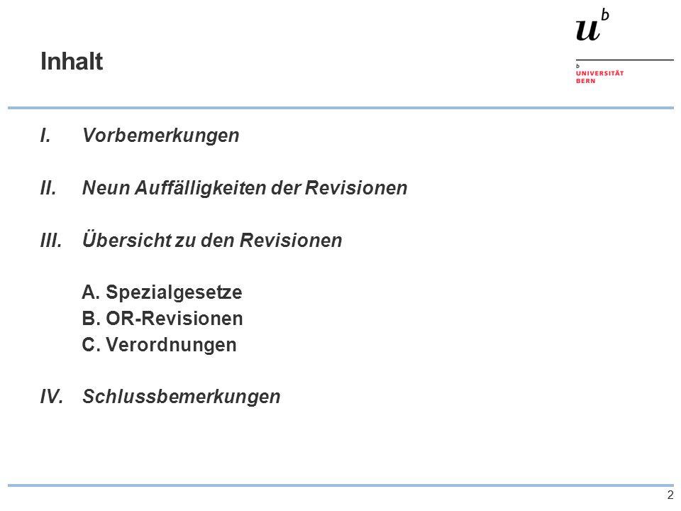 43 Übersicht zu den Revisionen – Spezialgesetze b) Gesellschaftsrechtliche Aspekte  sog.