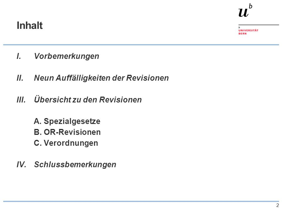 53 Übersicht zu den Revisionen – OR- Revisionen b) Gesellschaftsrechtliche Aspekte  Strukturelles personenbezogene Körperschaft Annäherung an AG...