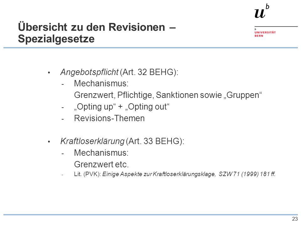 23 Übersicht zu den Revisionen – Spezialgesetze Angebotspflicht (Art.