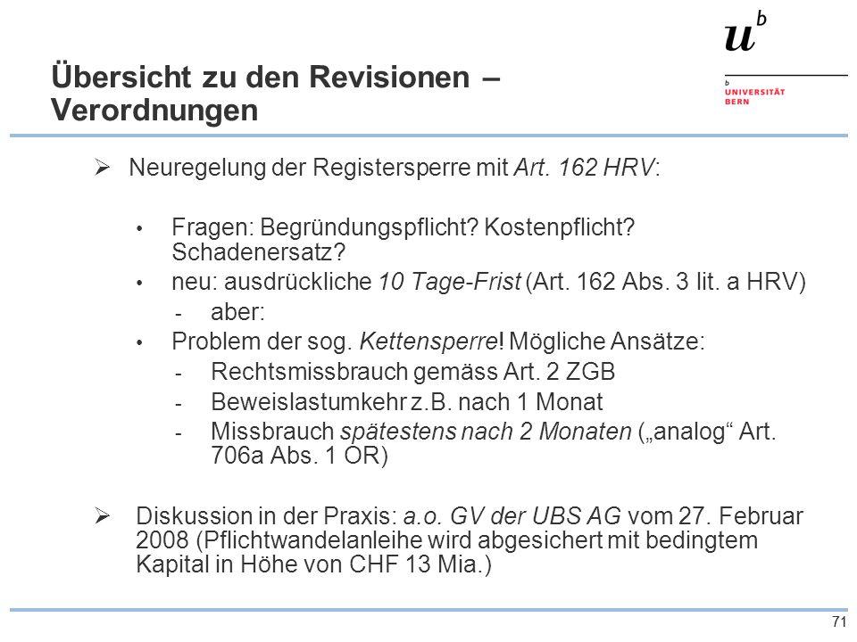 71 Übersicht zu den Revisionen – Verordnungen  Neuregelung der Registersperre mit Art.