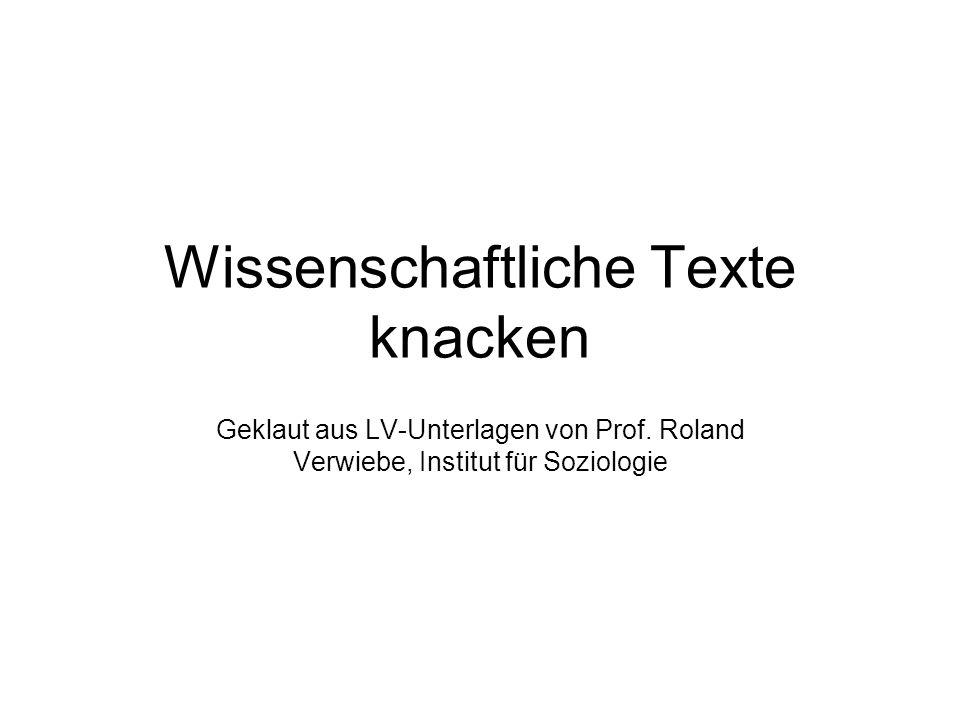 Wissenschaftliche Texte knacken Geklaut aus LV-Unterlagen von Prof. Roland Verwiebe, Institut für Soziologie
