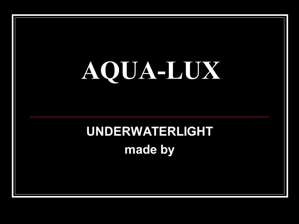 AQUA-LUX UNDERWATERLIGHT made by