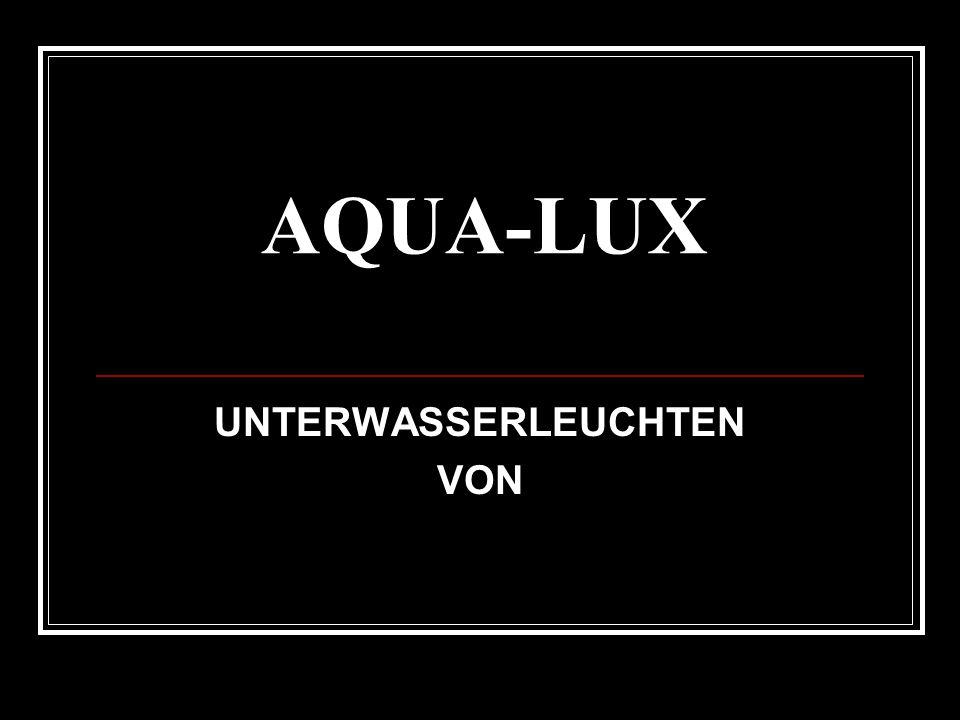 AQUA-LUX UNTERWASSERLEUCHTEN VON