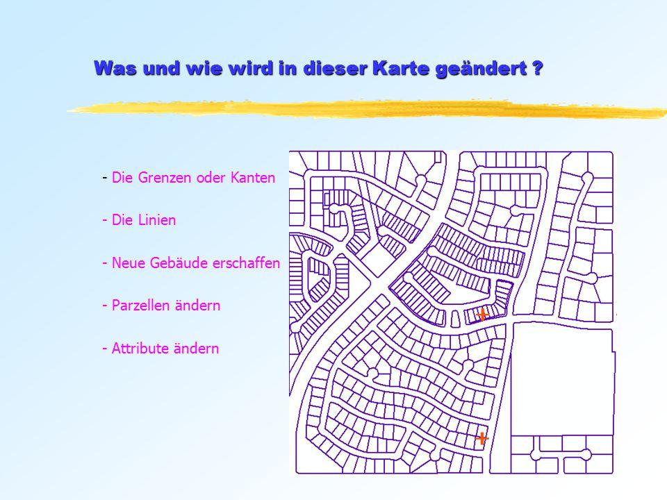 - Die Grenzen oder Kanten - Die Linien - Neue Gebäude erschaffen - Parzellen ändern - Attribute ändern Was und wie wird in dieser Karte geändert ?