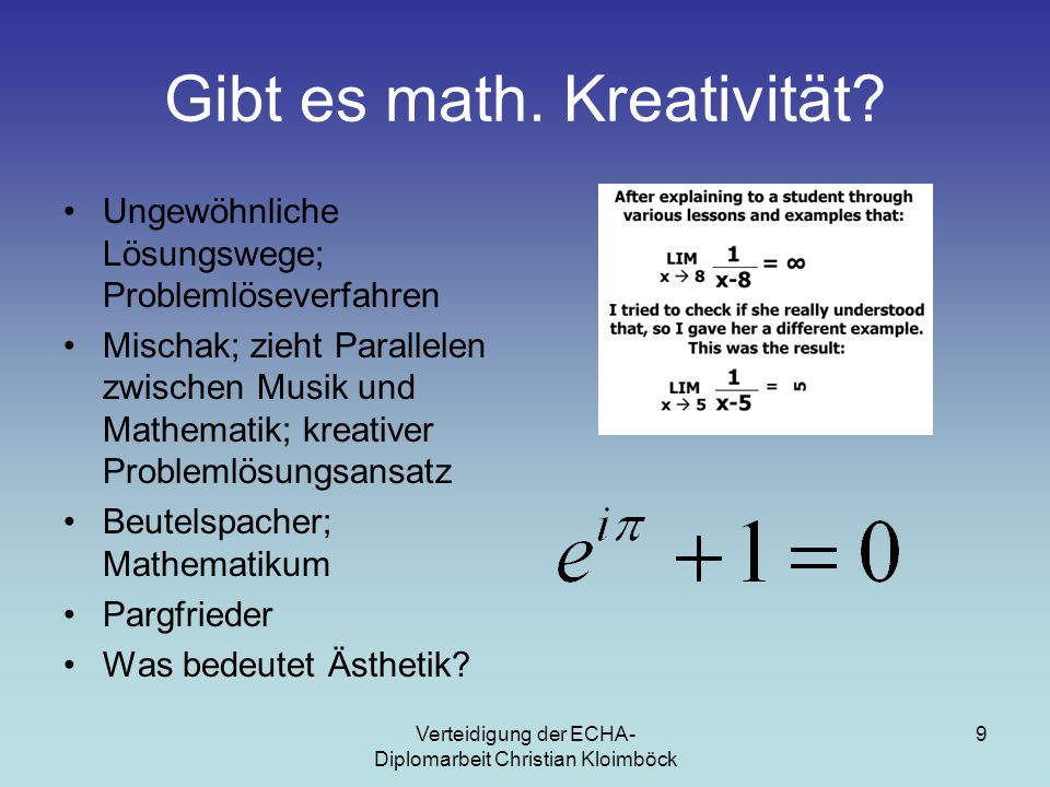 Verteidigung der ECHA- Diplomarbeit Christian Kloimböck 10 Binsenweisheit Problemlöseverfahren Kreativität Intelligenz