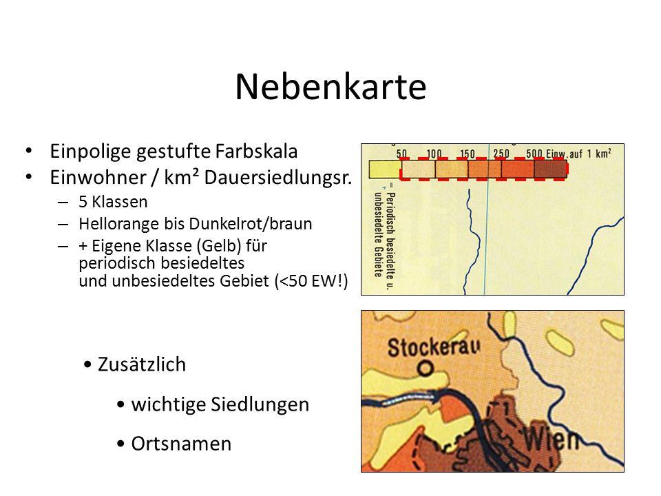 Nebenkarte Einpolige gestufte Farbskala Einwohner / km² Dauersiedlungsr. – 5 Klassen – Hellorange bis Dunkelrot/braun – + Eigene Klasse (Gelb) für per