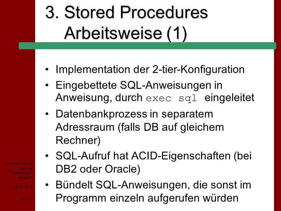 28.06.2015 Seite 19 Andreas Hähnel Seminar Großrechner- aspekte 4.