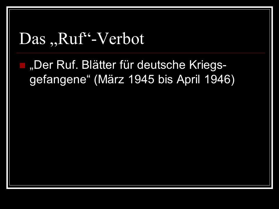 """""""Der Ruf. Blätter für deutsche Kriegs- gefangene"""" (März 1945 bis April 1946)"""