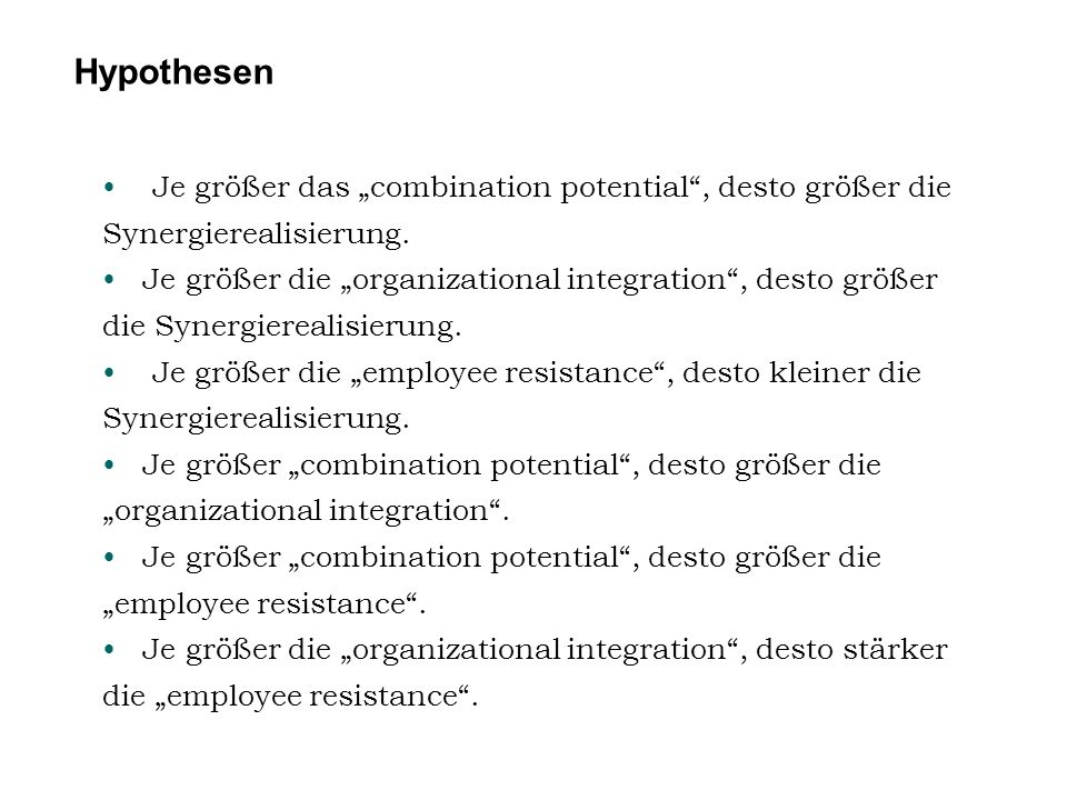 """Je größer das """"combination potential"""", desto größer die Synergierealisierung. Je größer die """"organizational integration"""", desto größer die Synergierea"""