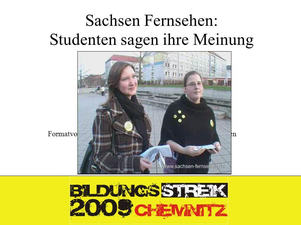 Formatvorlage des Untertitelmasters durch Klicken bearbeiten 26.11.09 Sachsen Fernsehen: Studenten sagen ihre Meinung