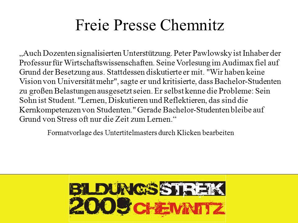 """Formatvorlage des Untertitelmasters durch Klicken bearbeiten 26.11.09 Freie Presse Chemnitz """"Auch Dozenten signalisierten Unterstützung."""