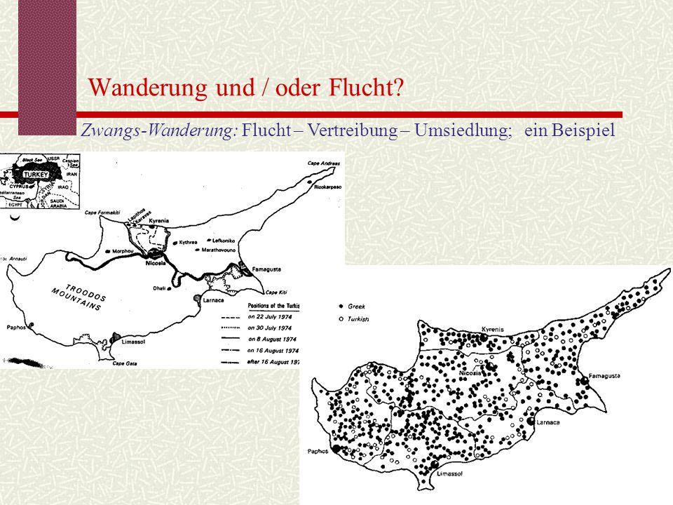 Wanderung und / oder Flucht? Zwangs-Wanderung: Flucht – Vertreibung – Umsiedlung; ein Beispiel