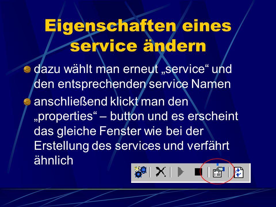 Erstellen eines neuen Service bei jedem anderen Server (Erstellung image und metadata) werden weitere Angaben (z.B. Server Output Datei) benötigt dann