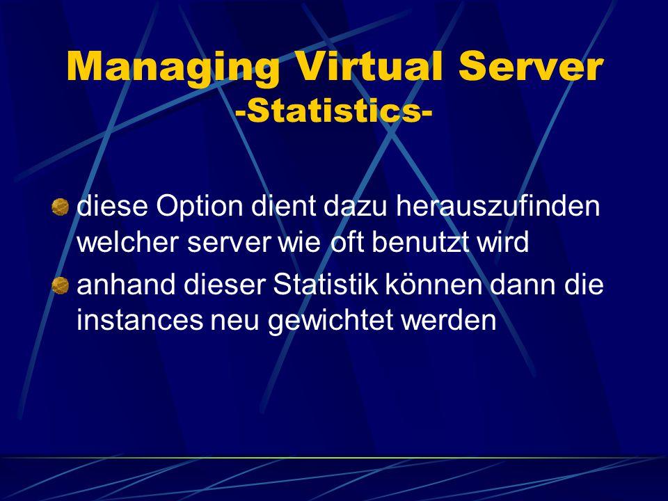 Managing Virtual Server - Instances- instances geben an, wie viele Anfragen gleichzeitig bearbeitet werden können eingestellt werden diese indem man e
