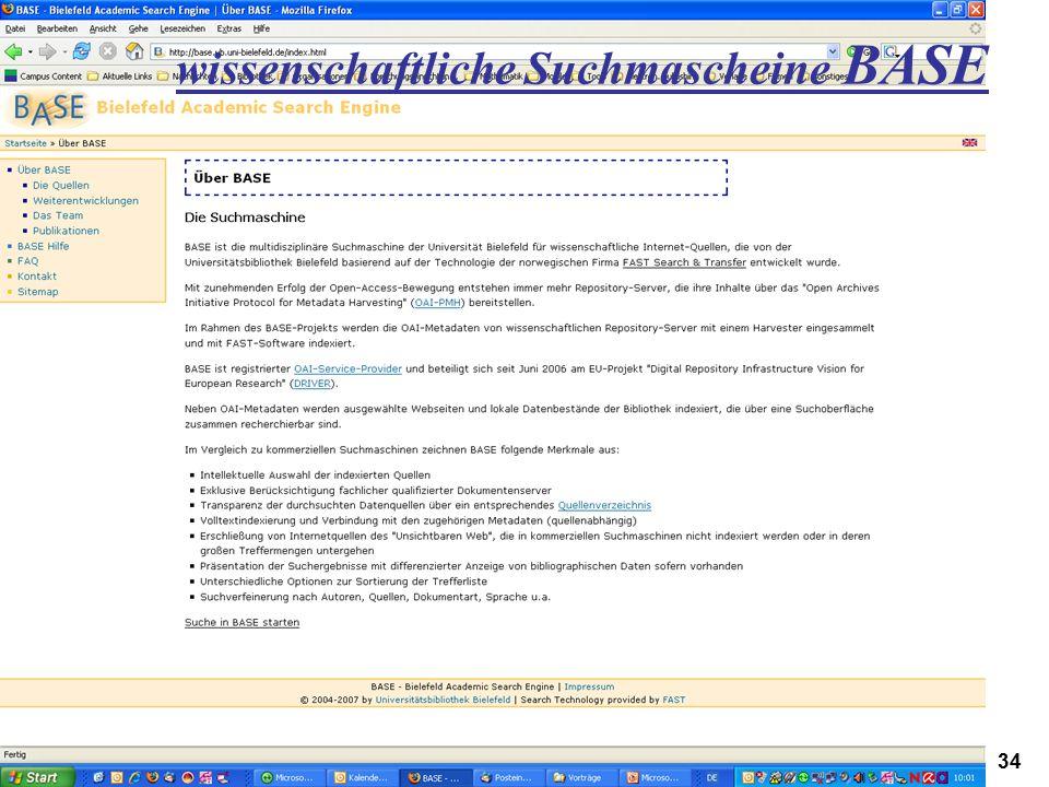 Digitales Informationsmanagement 22.02.2007Höppner, Workshop CampusContent, Hagen34 wissenschaftliche Suchmascheine BASE