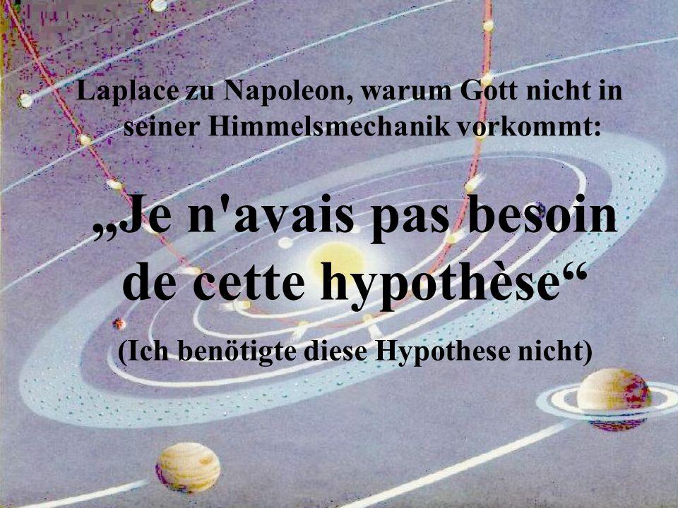 """Laplace zu Napoleon, warum Gott nicht in seiner Himmelsmechanik vorkommt: """"Je n'avais pas besoin de cette hypothèse"""" (Ich benötigte diese Hypothese ni"""