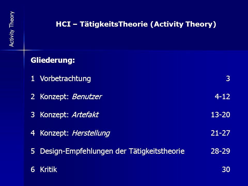 13 Activity Theory (3) Konzept: Artefakte (Computer Applikationen)