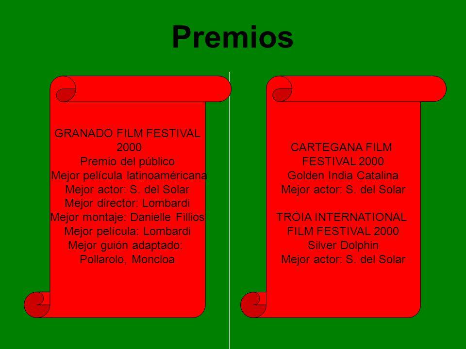 Premios GRANADO FILM FESTIVAL 2000 Premio del público Mejor película latinoaméricana Mejor actor: S. del Solar Mejor director: Lombardi Mejor montaje: