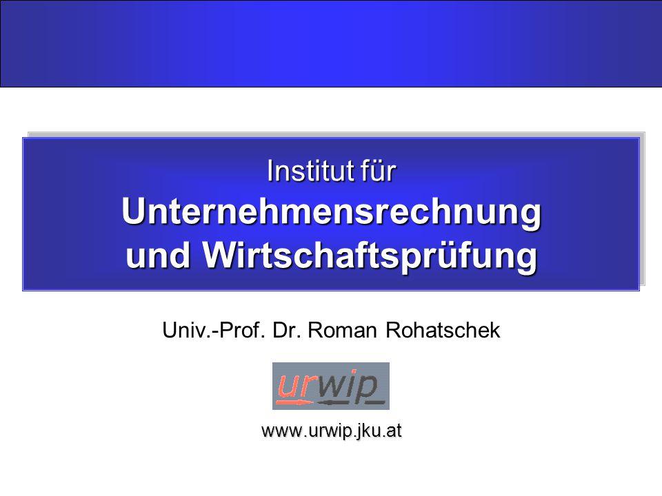 Institut für Unternehmensrechnung und Wirtschaftsprüfung Univ.-Prof.