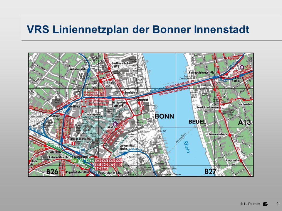 © L. Plümer 1 VRS Liniennetzplan der Bonner Innenstadt