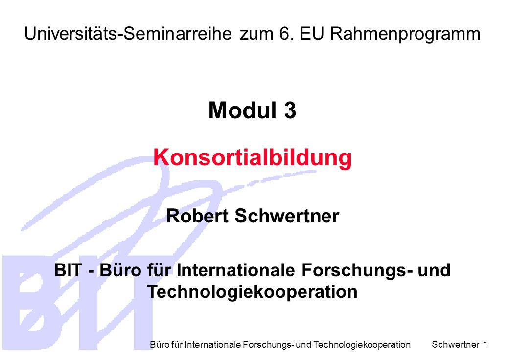 Büro für Internationale Forschungs- und Technologiekooperation Schwertner 1 Universitäts-Seminarreihe zum 6.