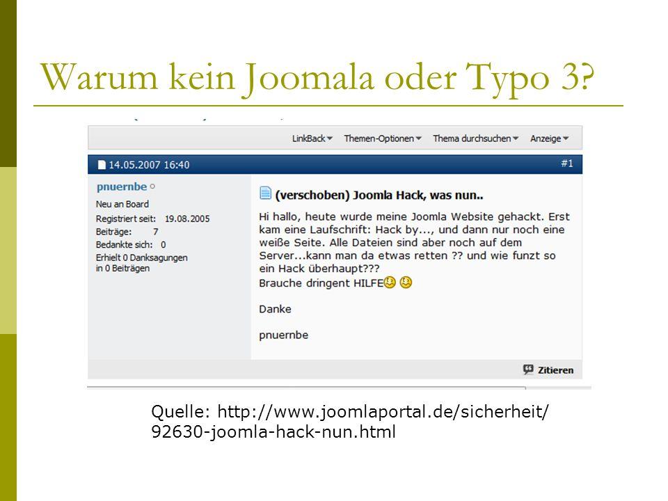 Warum kein Joomala oder Typo 3.