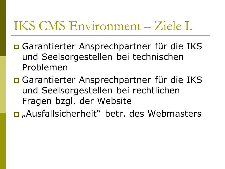 IKS CMS Environment – Ziele I.