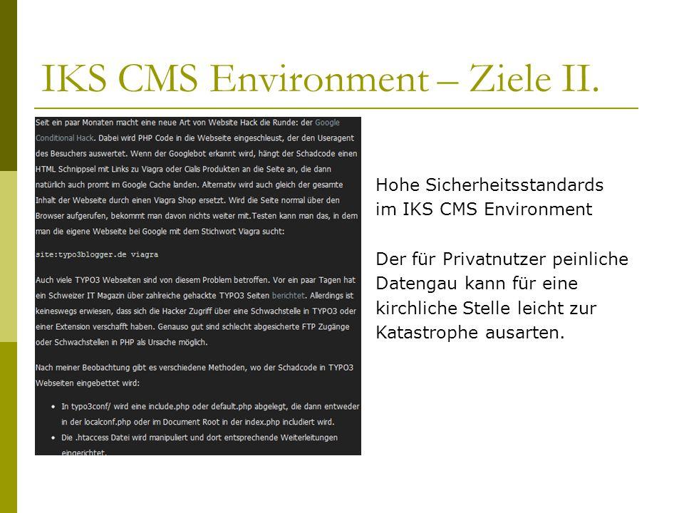 IKS CMS Environment – Ziele II.