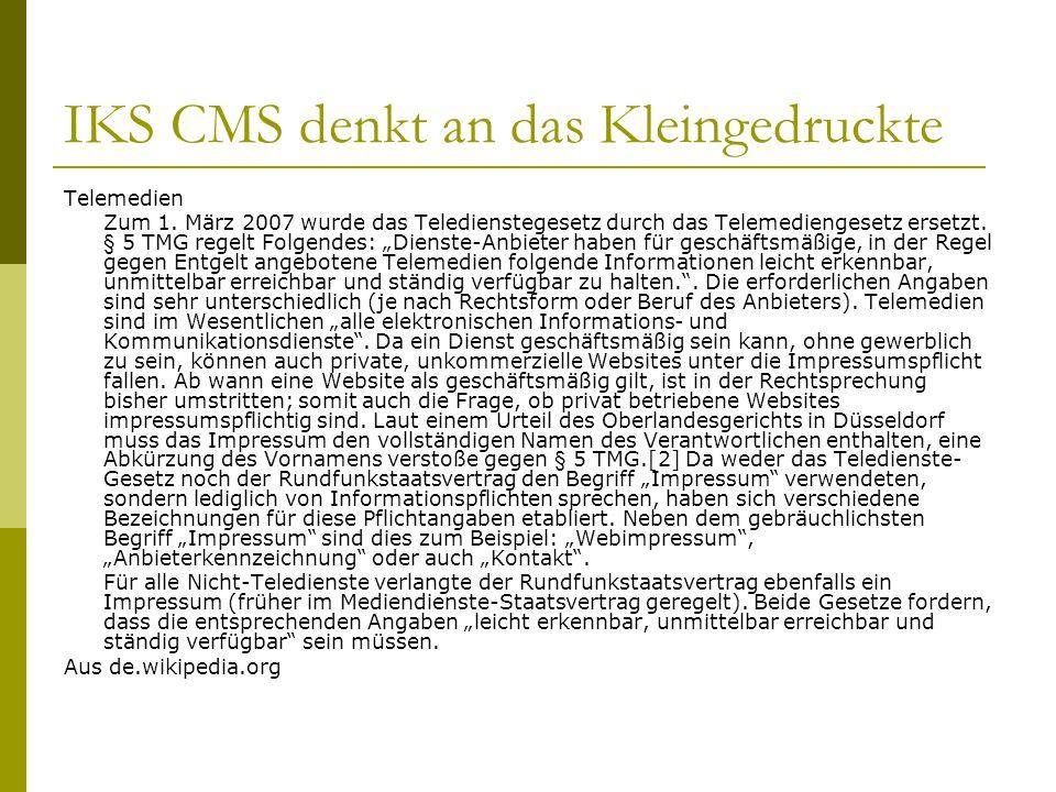 IKS CMS denkt an das Kleingedruckte Telemedien Zum 1.
