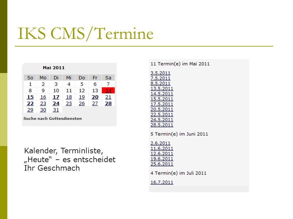"""IKS CMS/Termine Kalender, Terminliste, """"Heute – es entscheidet Ihr Geschmach"""