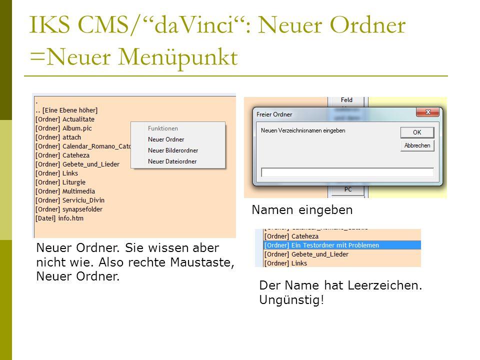 IKS CMS/ daVinci : Neuer Ordner =Neuer Menüpunkt Neuer Ordner.