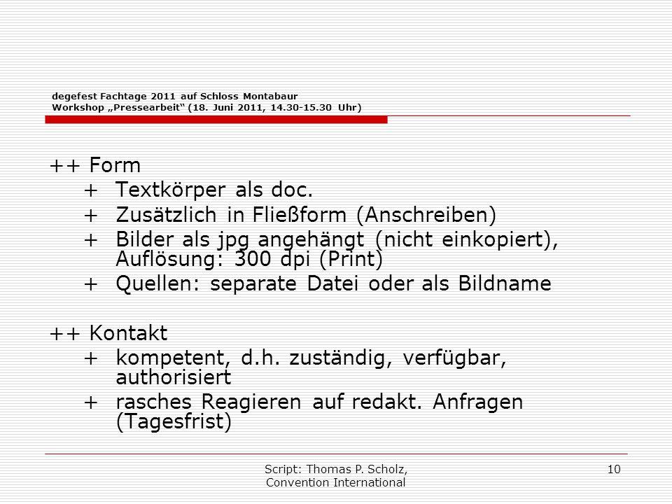 """Script: Thomas P. Scholz, Convention International 10 degefest Fachtage 2011 auf Schloss Montabaur Workshop """"Pressearbeit"""" (18. Juni 2011, 14.30-15.30"""