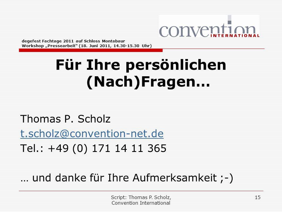 """Script: Thomas P. Scholz, Convention International 15 degefest Fachtage 2011 auf Schloss Montabaur Workshop """"Pressearbeit"""" (18. Juni 2011, 14.30-15.30"""