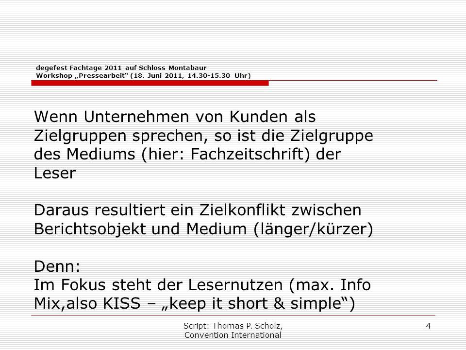 """Script: Thomas P. Scholz, Convention International 4 degefest Fachtage 2011 auf Schloss Montabaur Workshop """"Pressearbeit"""" (18. Juni 2011, 14.30-15.30"""