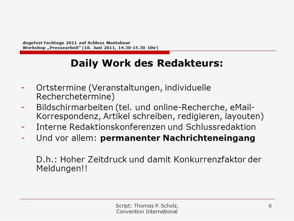"""Script: Thomas P. Scholz, Convention International 6 degefest Fachtage 2011 auf Schloss Montabaur Workshop """"Pressearbeit"""" (18. Juni 2011, 14.30-15.30"""