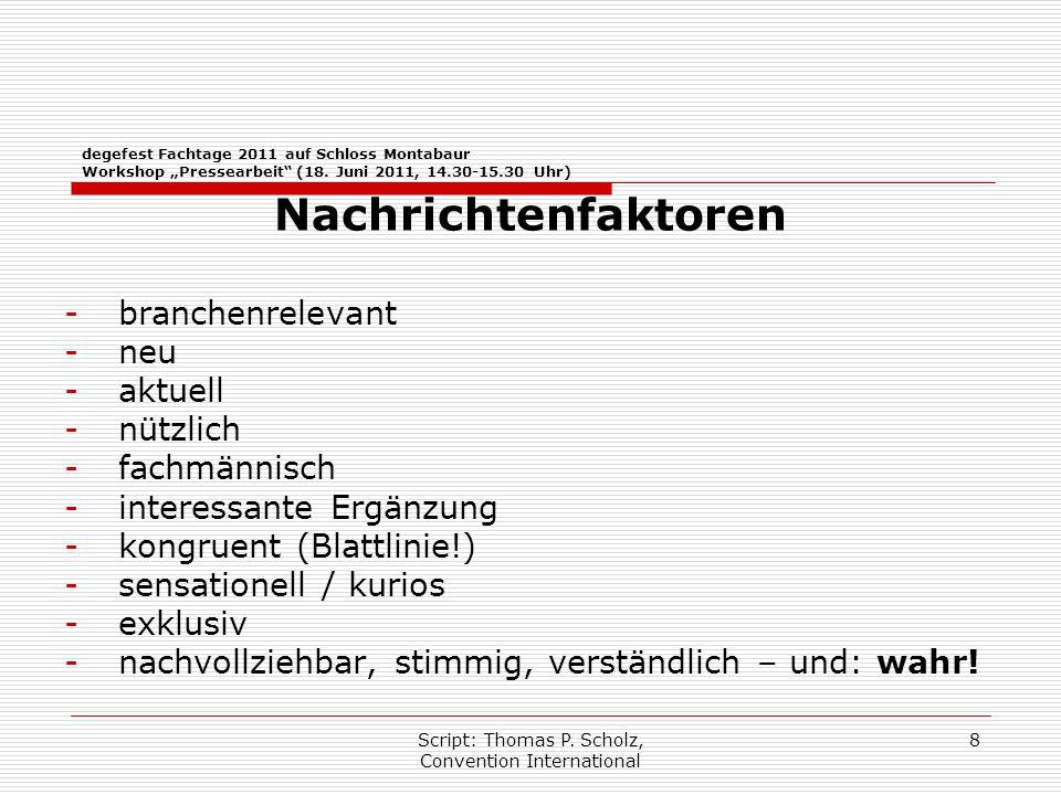 """Script: Thomas P. Scholz, Convention International 8 degefest Fachtage 2011 auf Schloss Montabaur Workshop """"Pressearbeit"""" (18. Juni 2011, 14.30-15.30"""