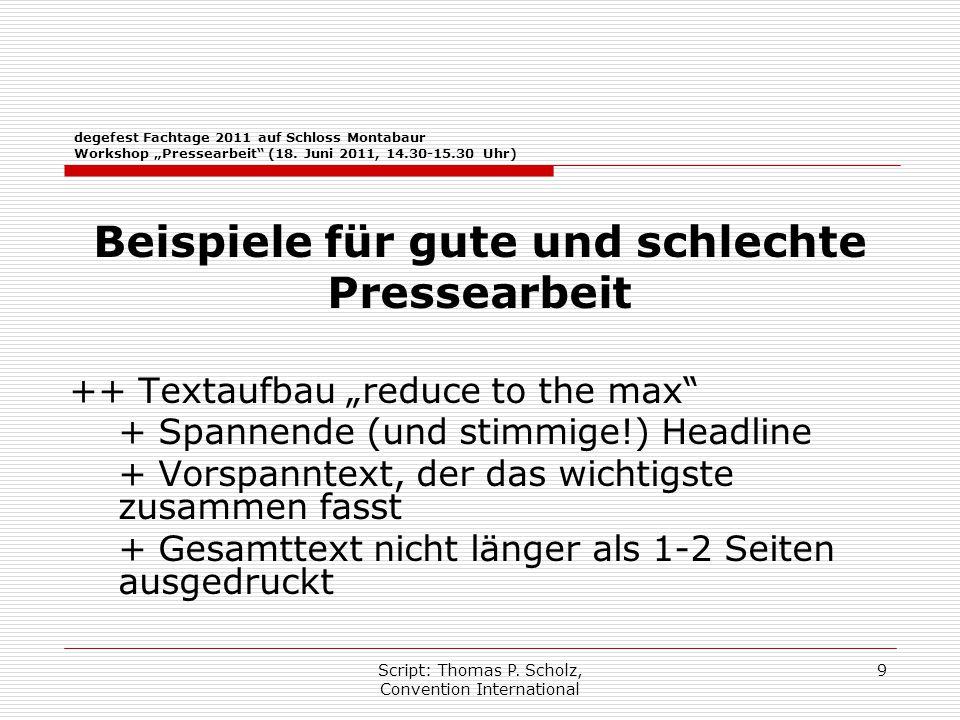 """Script: Thomas P. Scholz, Convention International 9 degefest Fachtage 2011 auf Schloss Montabaur Workshop """"Pressearbeit"""" (18. Juni 2011, 14.30-15.30"""