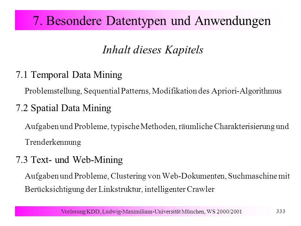 Vorlesung KDD, Ludwig-Maximilians-Universität München, WS 2000/2001 333 7.