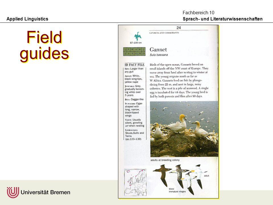 Applied Linguistics Sprach- und Literaturwissenschaften Fachbereich 10 Initial genres selected for the GeM corpus –field guides (birds) –instruction m