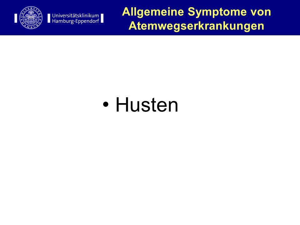 Allgemeine Symptome von Atemwegserkrankungen Husten