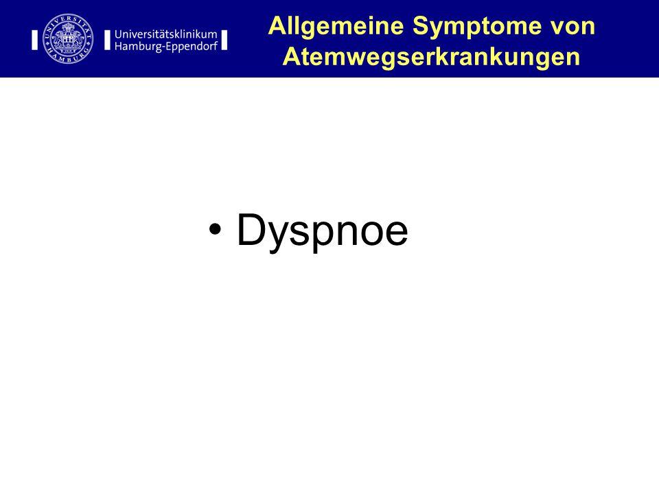 Allgemeine Symptome von Atemwegserkrankungen Dyspnoe