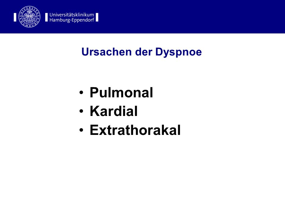 Ursachen der Dyspnoe Pulmonal Kardial Extrathorakal