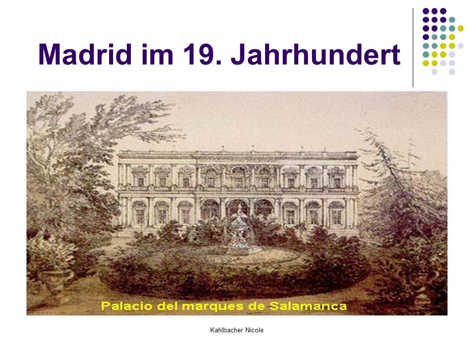 Kahlbacher Nicole Madrid im 19. Jahrhundert
